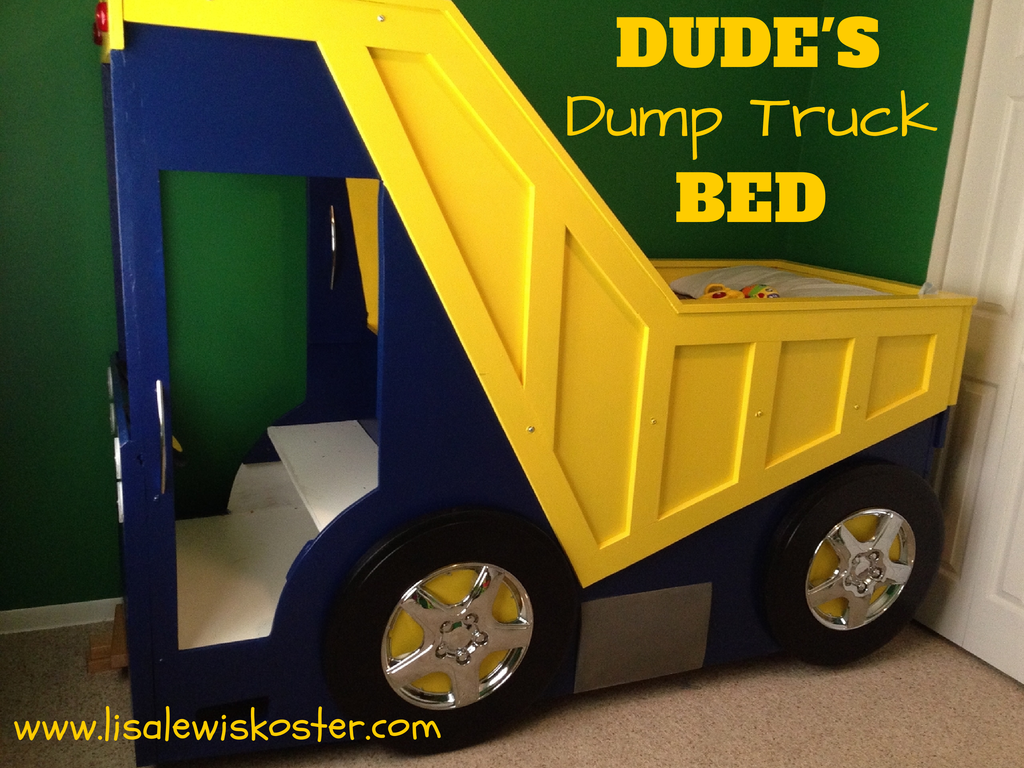 Dump Truck Toddler Bed : True hope and a future dude s dump truck bed bedroom