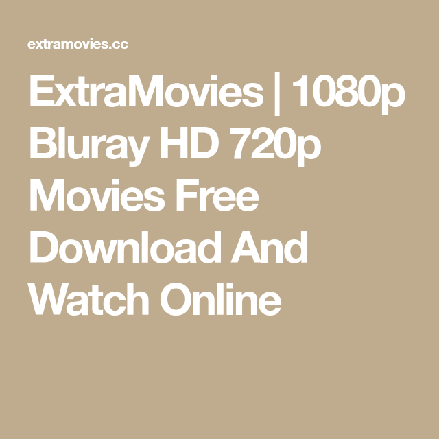 Extramovies 1080p bluray hd 720p movies free download and watch extramovies 1080p bluray hd 720p movies free download and watch online fandeluxe Images