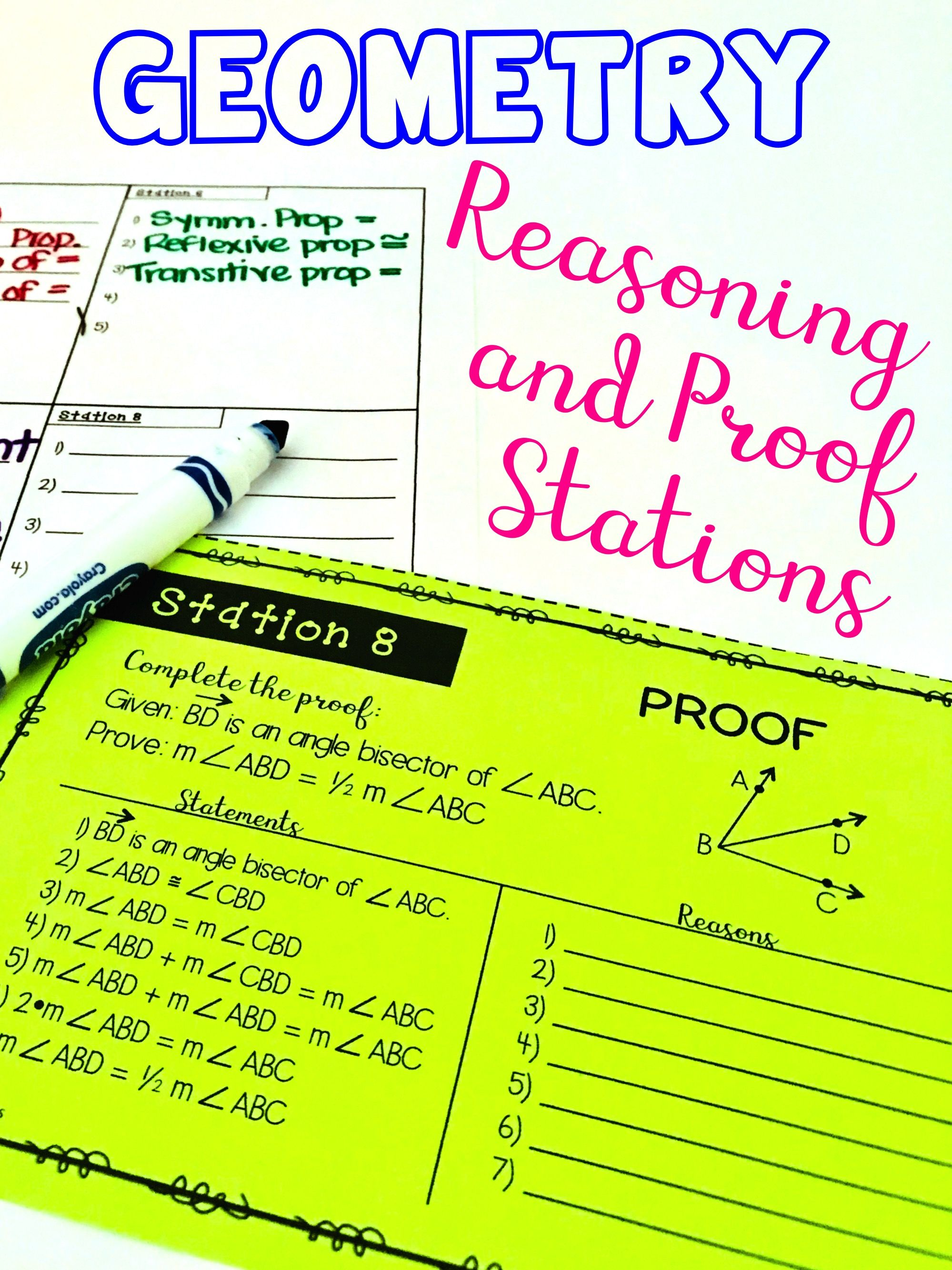 Geometry Proof and Reasoning - Stations Activity | Geometry ...