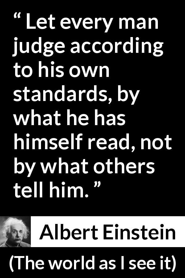 Albert Einstein Quote About Reading From The World As I See It 1949