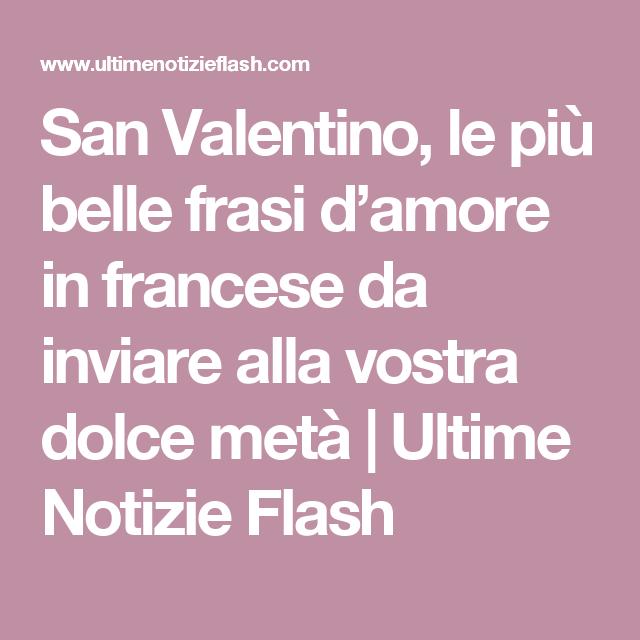 San Valentino Le Più Belle Frasi Damore In Francese Da Inviare