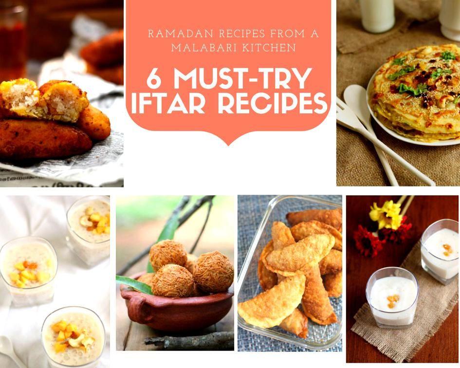 Ramadan Recipes From A Malabari Kitchen 6 Must Try Iftar