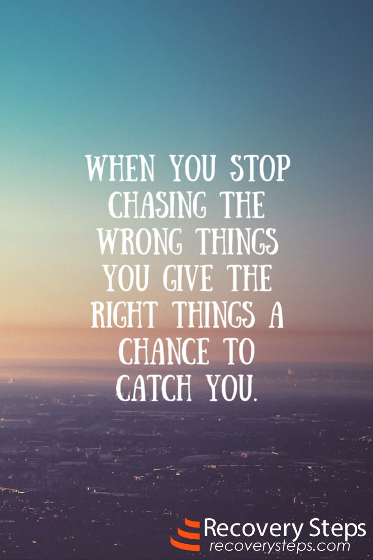 Inspirational Quotes When you stop chasing the wrong