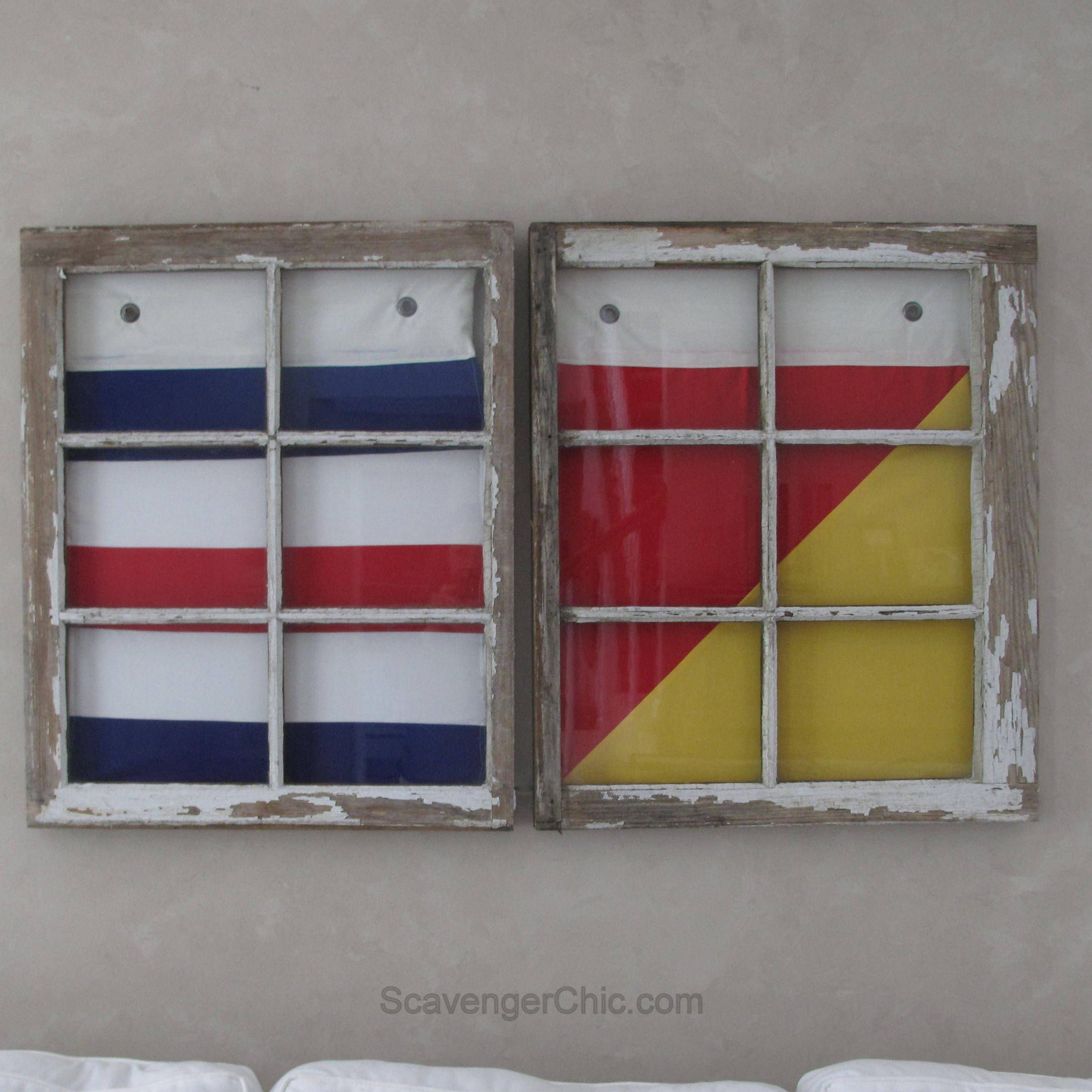Old window decor  reusing vintage windows and signal flags  scavenger chic  stuff