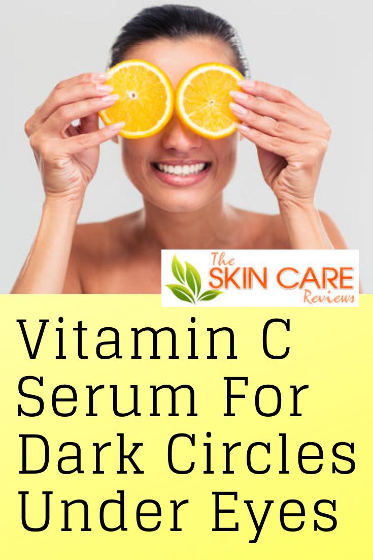 Best Vitamin C Serum For Dark Circles Under Eyes (With