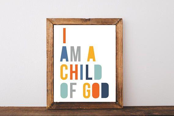 I am a Child of God Printable LDS art LDS Wall Art Nursery | Play ...