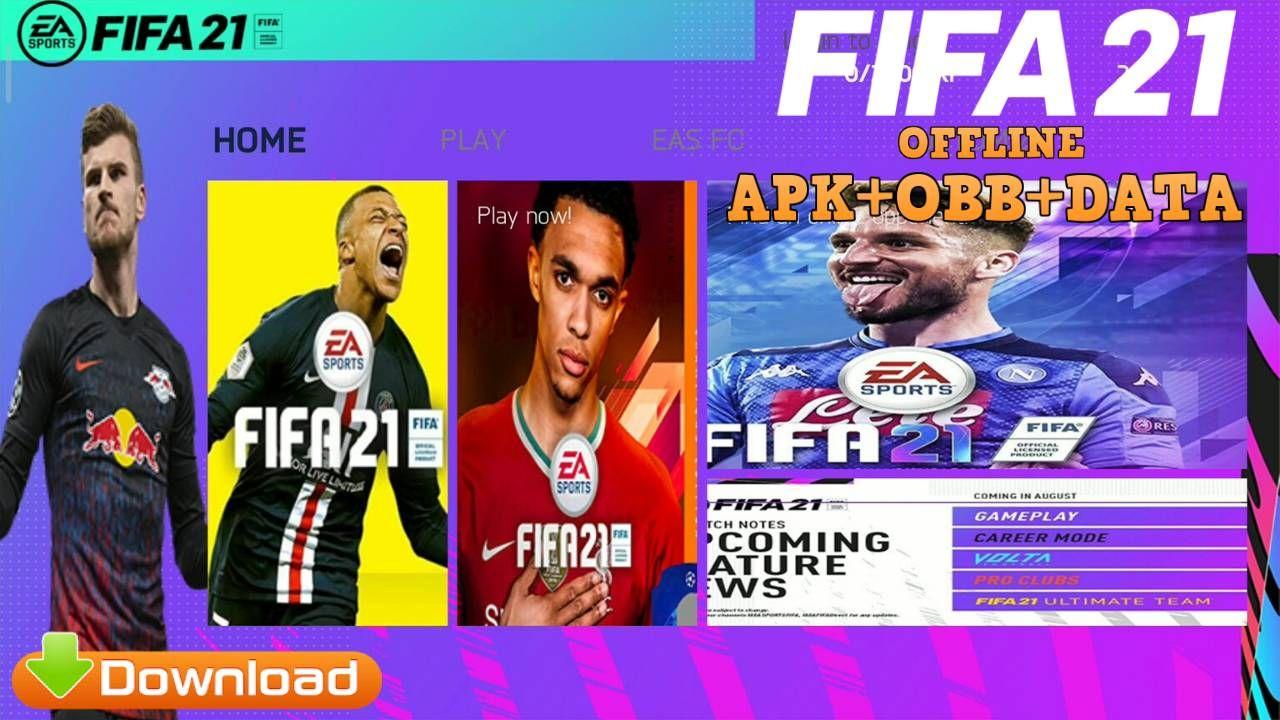 Free Download FIFA 21 Mod APK+OBB+Data 1GB zip Compressed