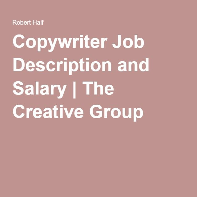 Copywriter Job Description and Salary The Creative Group - copywriter job description