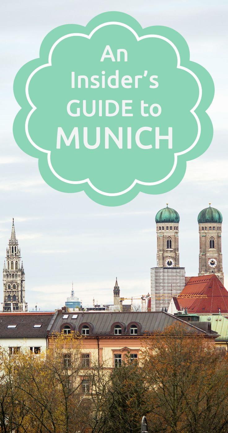 An insider's guide to Munich.