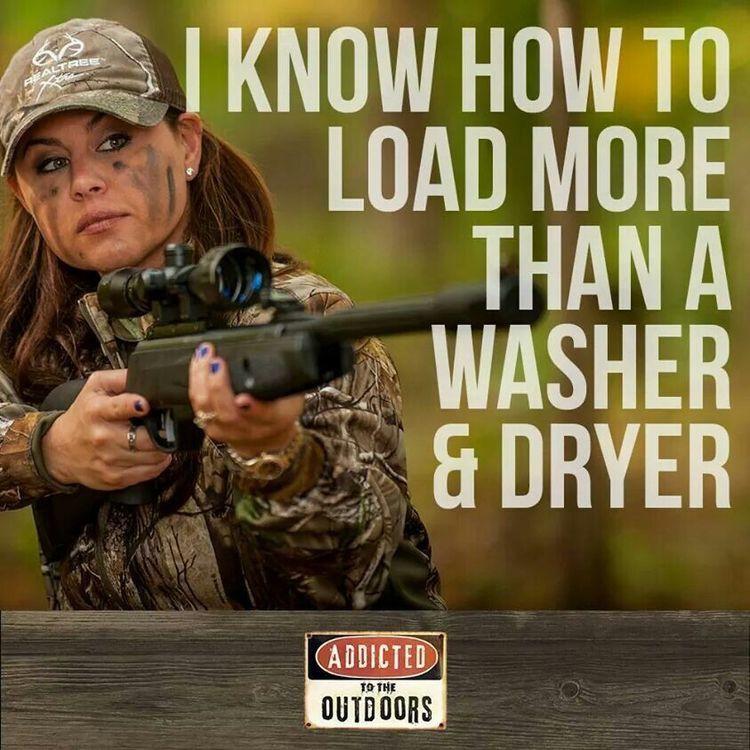 You Silly Democrats Girls Can Shoot Guns Hunting Quotes Country Girl Quotes Country Quotes