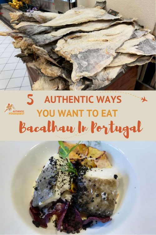 Pinterest 5 Authentic ways to eat Bacalhau in Portugal Authentic Food Quest #Portugal #portugaltravel #portugalfood #traveltips #meals #vacations #onthego #aroundtheworlds #destination #ideas #guide #travelfoodhacks #foodietravel #adventure #authentic #foodtours