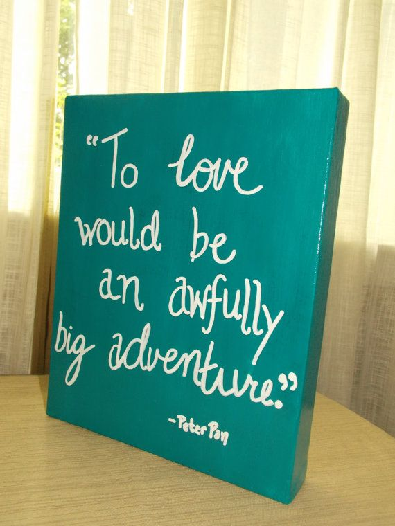 60 By 60 Canvas Painting Peter Pan Quote Awesome Quotes Fascinating Canvas Love Quotes