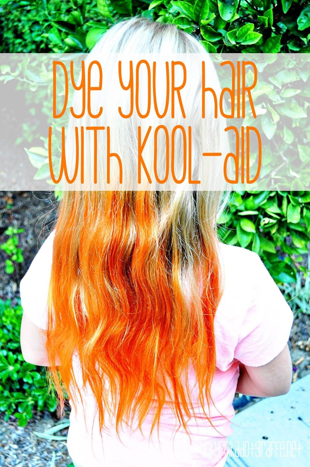 Orange Hair Don T Care Dye Your Hair With Kool Aid With Images