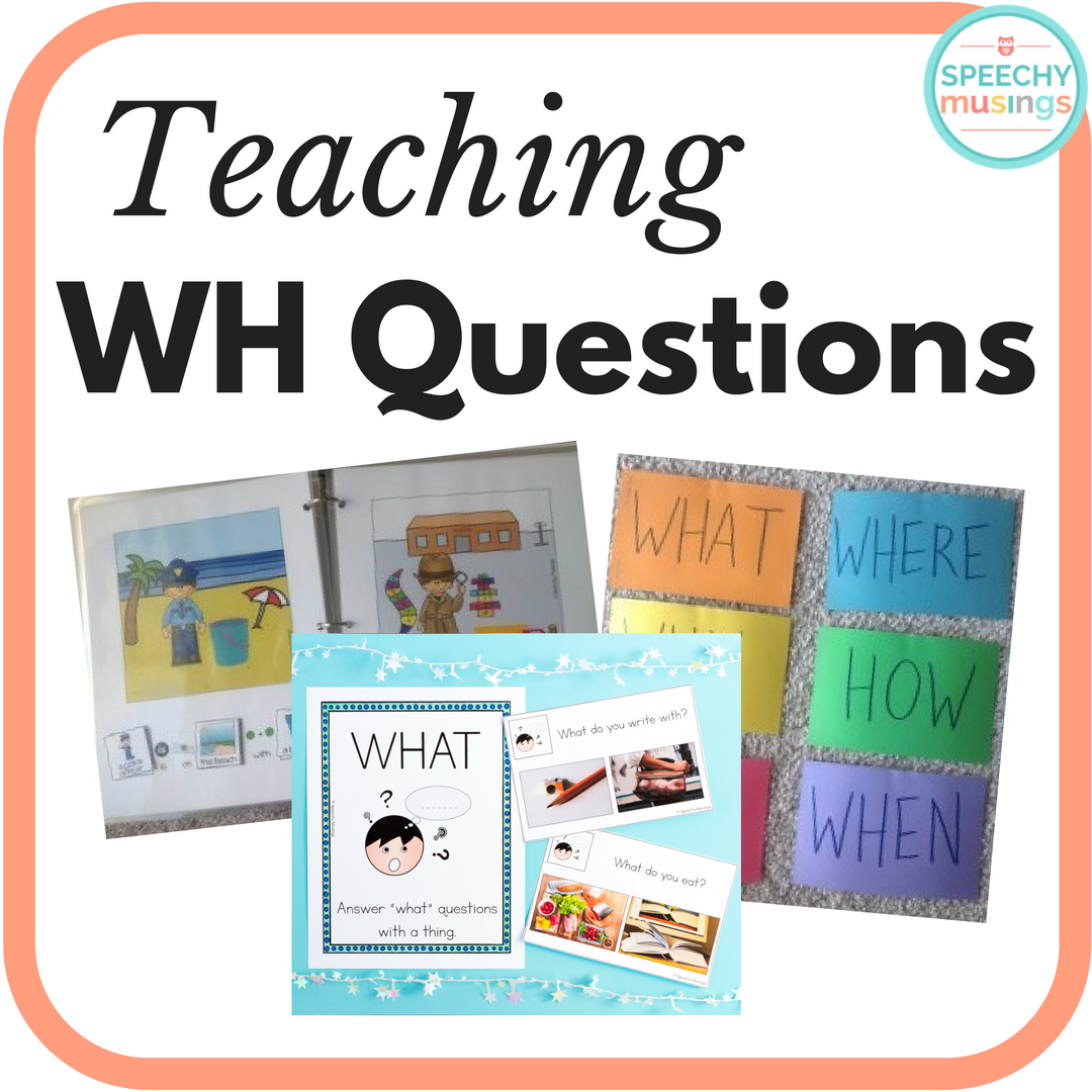 Teaching Wh Questions With Images