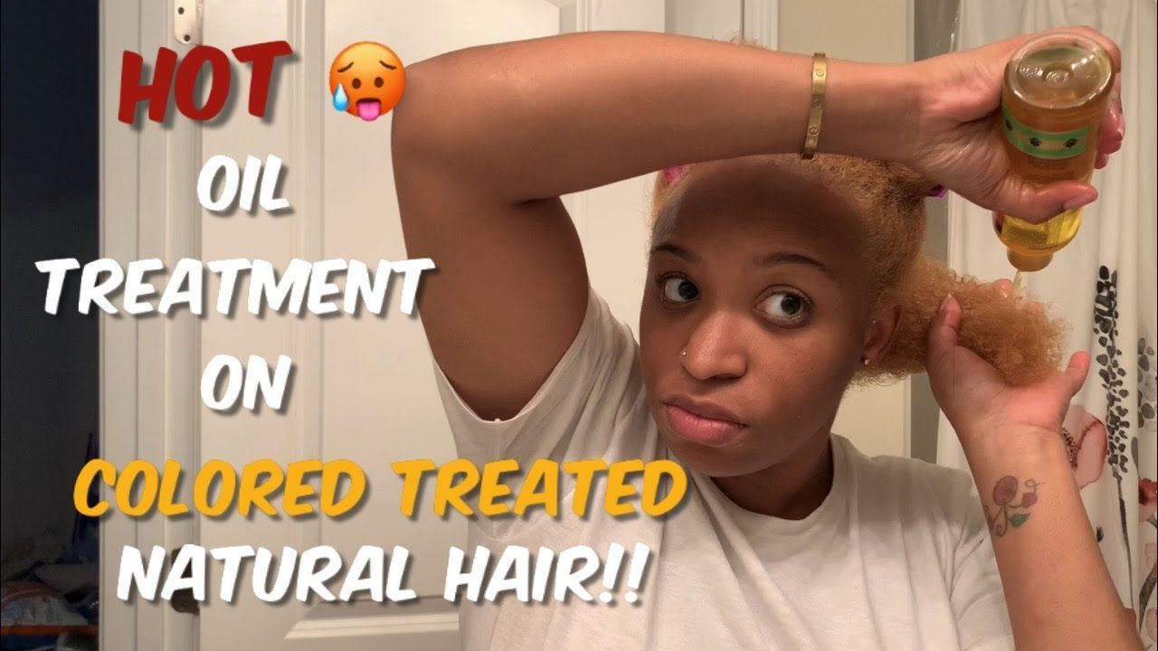 Benefits Of Hot Oil Treatment How To Hot Oil Treatment For Natural Hair Prevent Breakage Youtube In 2020 Hot Oil Treatment Oil Treatments Natural Hair Styles