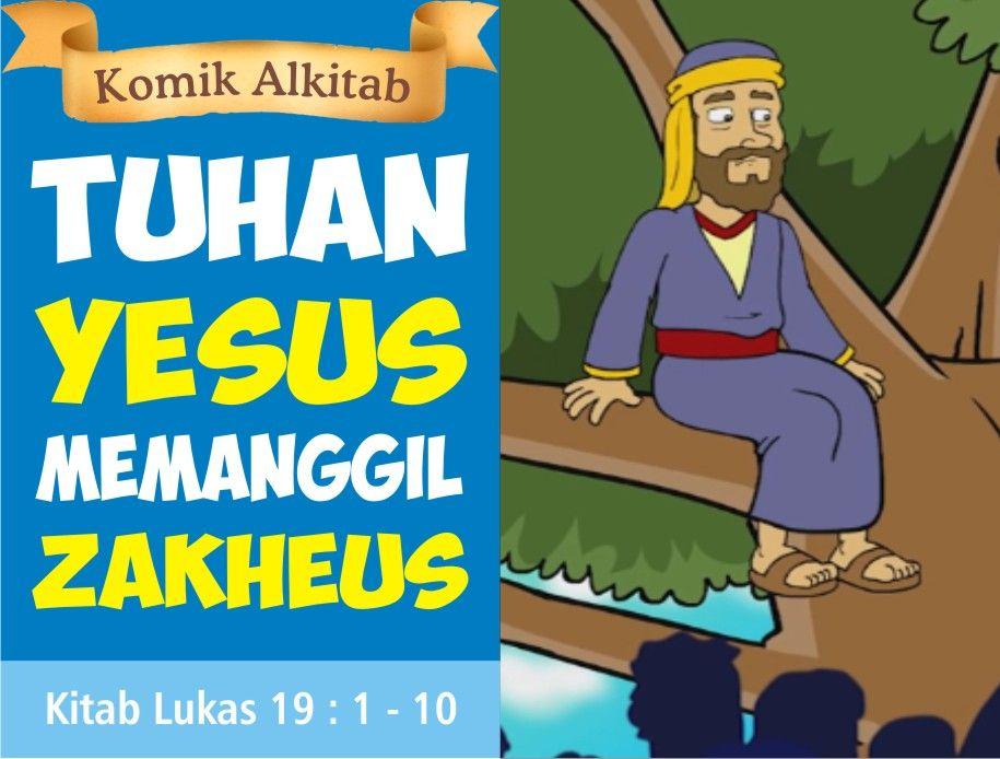 Tuhan Yesus Memanggil Zakheus Zakheus Yesus Alkitab