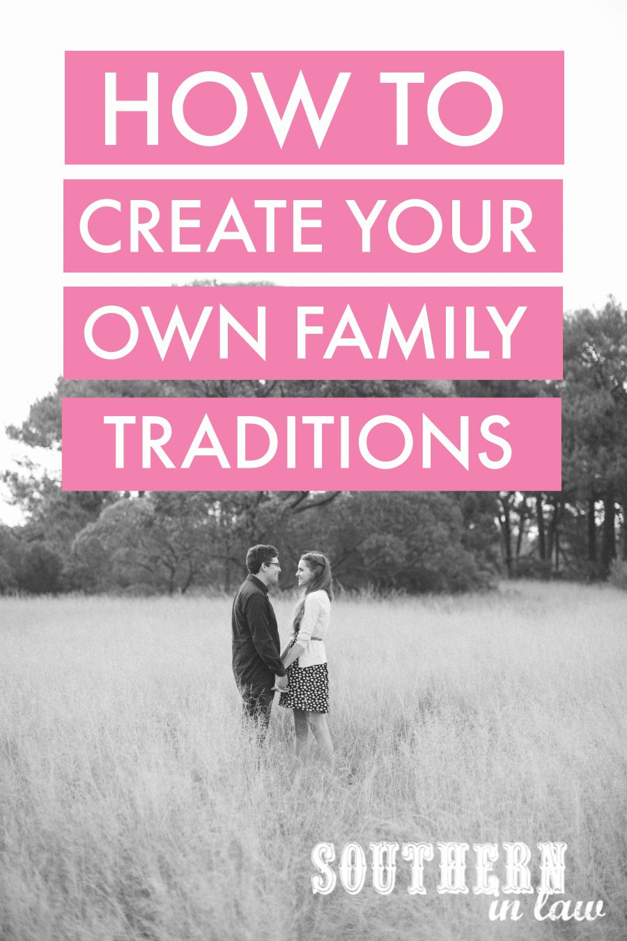 Our Anniversary Tradition and How to Create Your Own Family ...