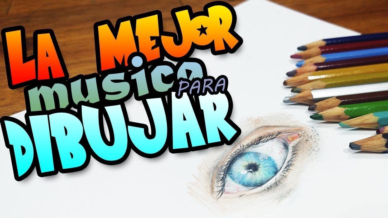 Musica Inspiradora Para Dibujar Electronica La Mejor Musica Para Dibujar Musica Para Dibujar Musica Inspiradora Musica