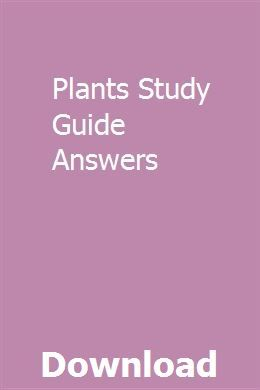 Plants Study Guide Answers | Study guide template, Study ...