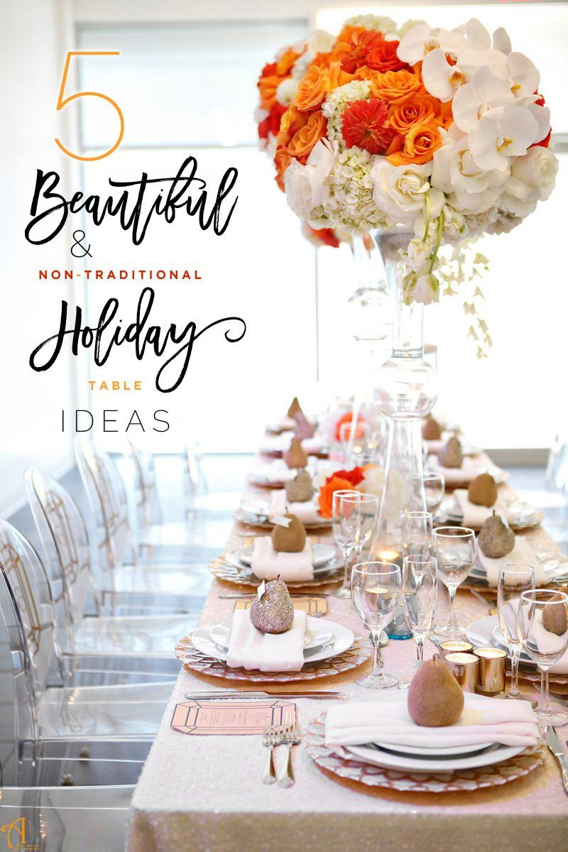 Tips for Setting a Non-Traditional Holiday Table That Shines {Glitz ...