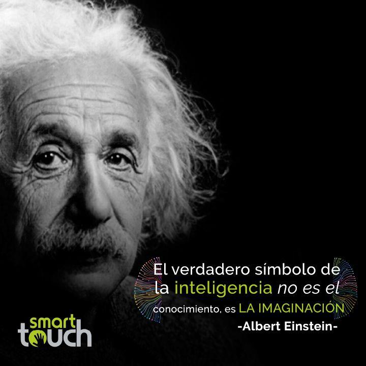 El Verdadero Símbolo De La Inteligencia No Es El Conocimiento Es La Imaginación Albert Einstein Quotes Stephen Hawking Frases Frases Literarias Einstein