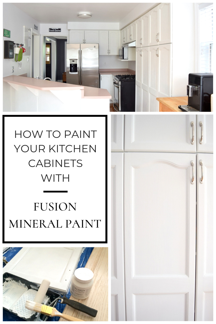 How To Paint Kitchen Cabinets Using Fusion Mineral Paint Painting Kitchen Cabinets Fusion Mineral Paint Kitchen Cupboards Paint
