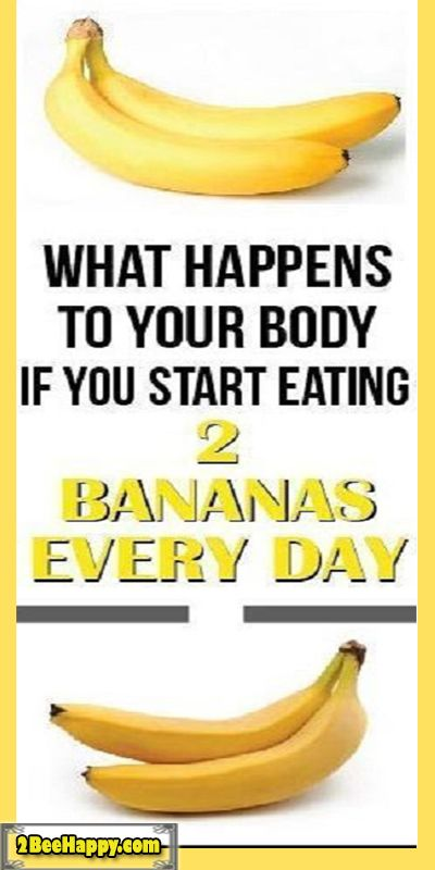IF YOU EAT 2 BANANAS A DAY… THIS IS WHAT HAPPENS T