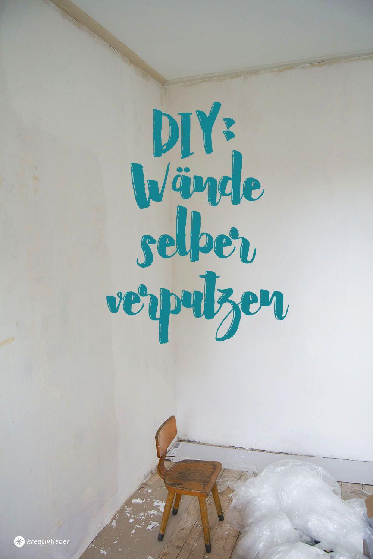 DIY Wände selber verputzen: Tipps und Tricks | Verputzen, Glasieren ...