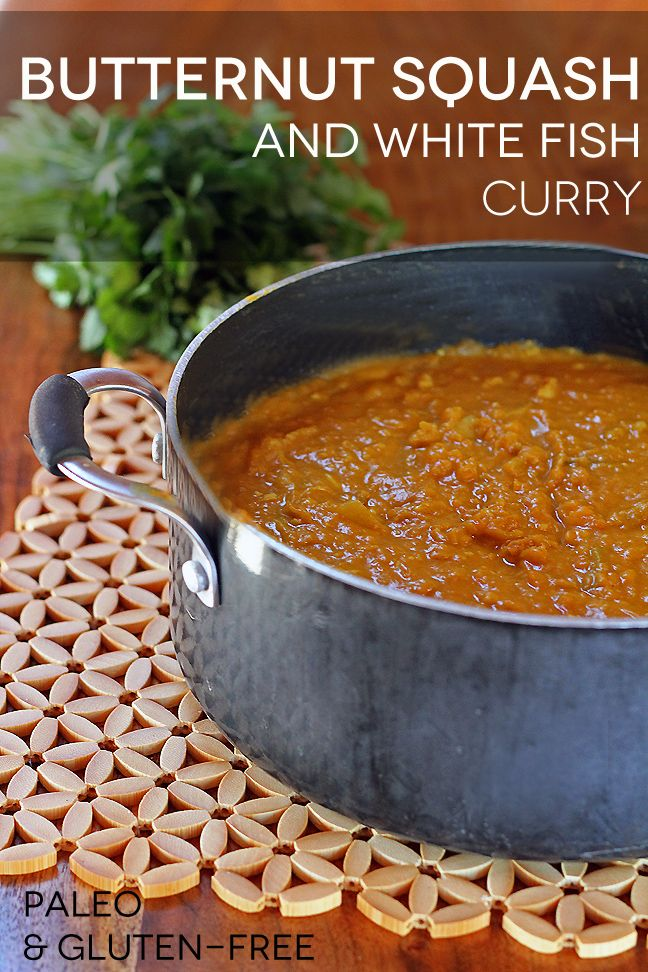 Butternut Squash and White Fish Curry Recipe. Paleo, gluten-free, and a healthy dinner option!