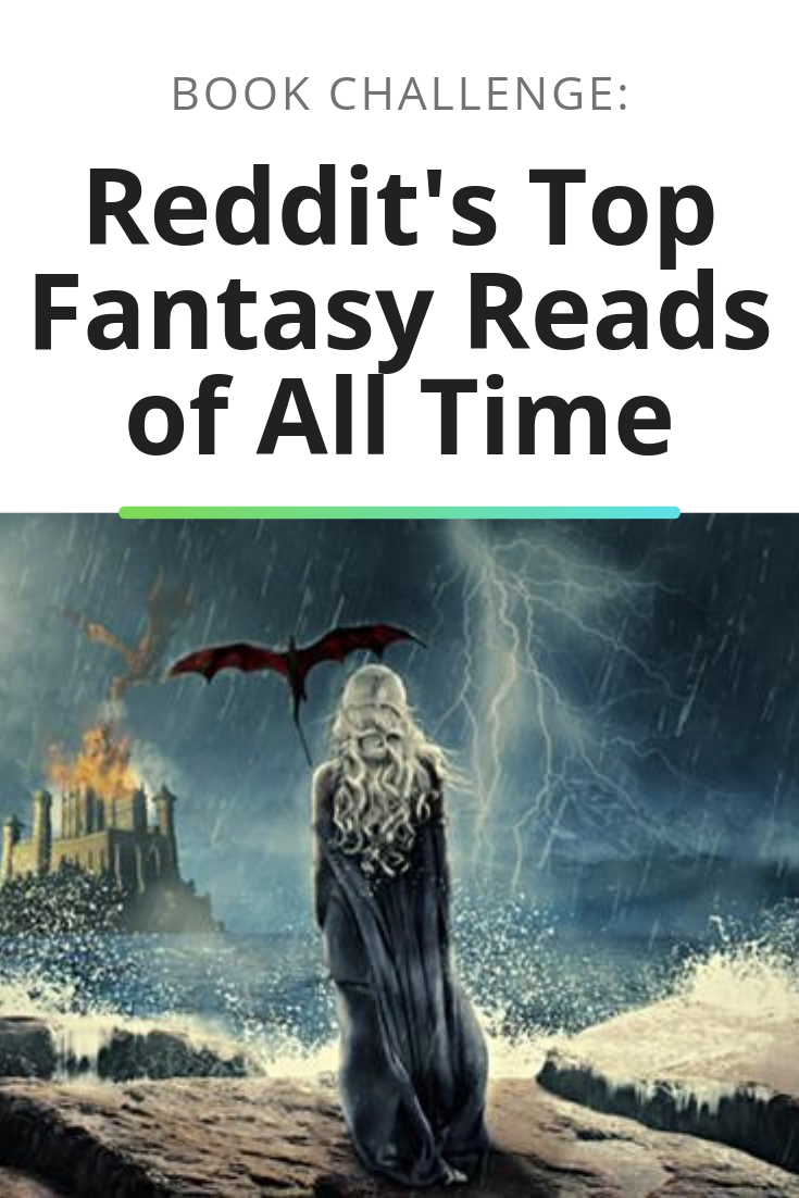 Reddit S Top Fantasy Reads Of All Time Books And Reading
