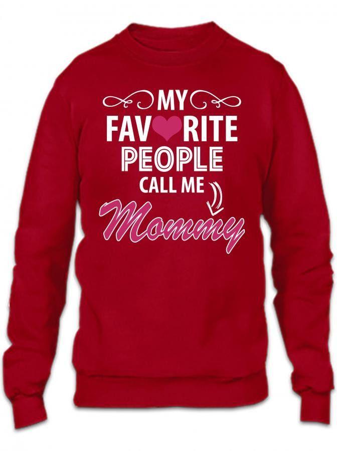 my favorite people call me mommy Crewneck Sweatshirt