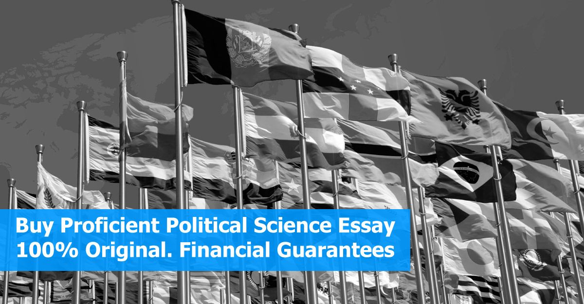 Buy Proficient Political Science Essay Timely  Essay Help  Buy Proficient Political Science Essay Timely