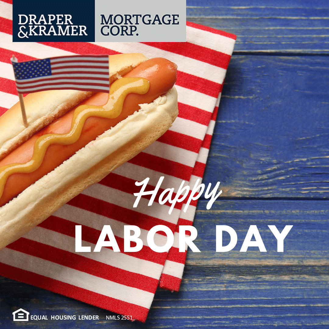 Wishing You All A Safe And Relaxing Labor Day Weekend Mortgage Brokers Mortgage Loans Loan Application