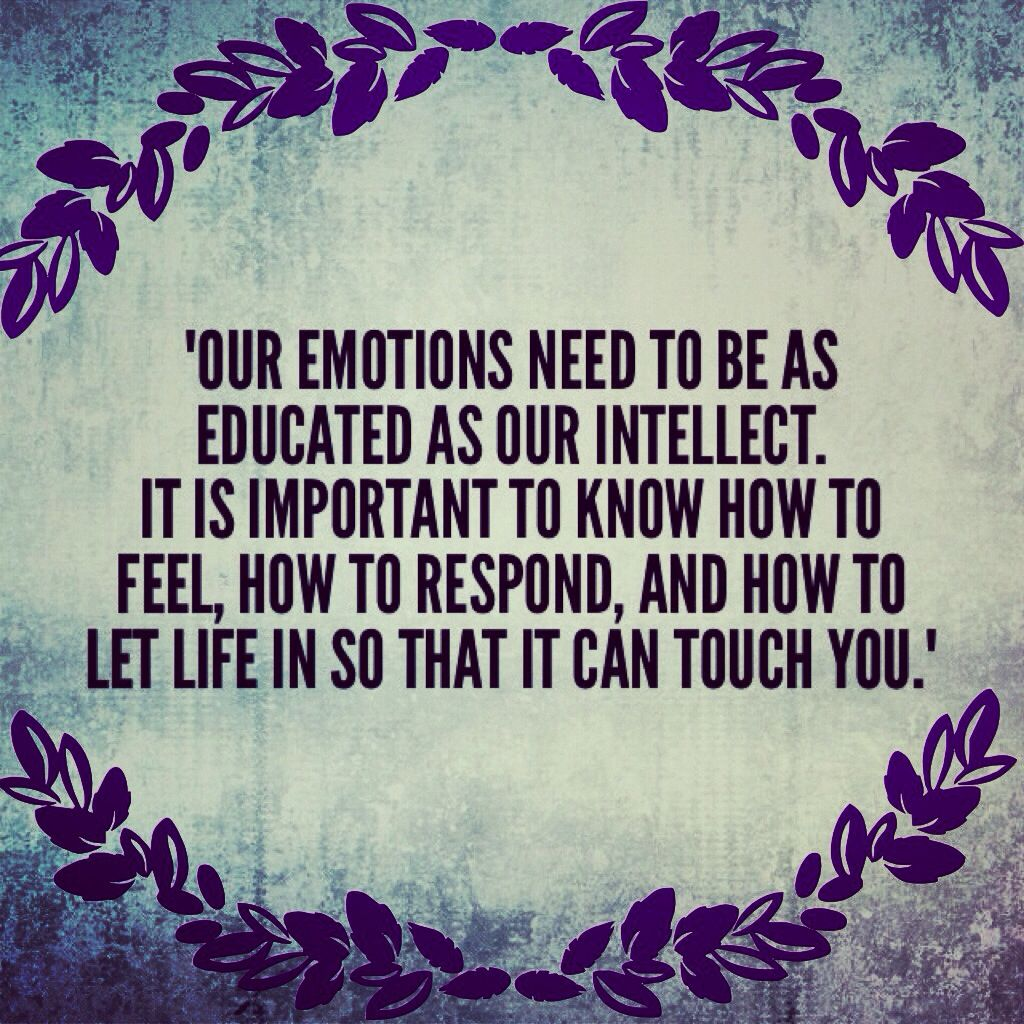 Emotions Quotes: Let Life In...Emotional Intelligence Will Take Your Life