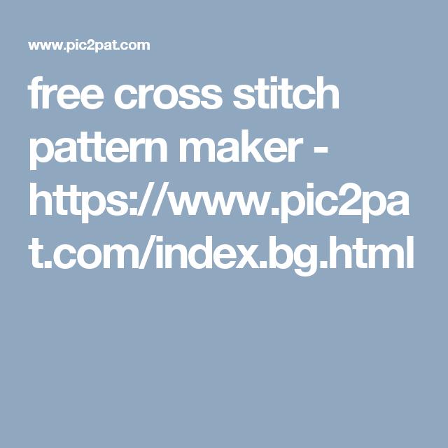 free cross stitch pattern maker - https://www.pic2pat.com/index.bg ...