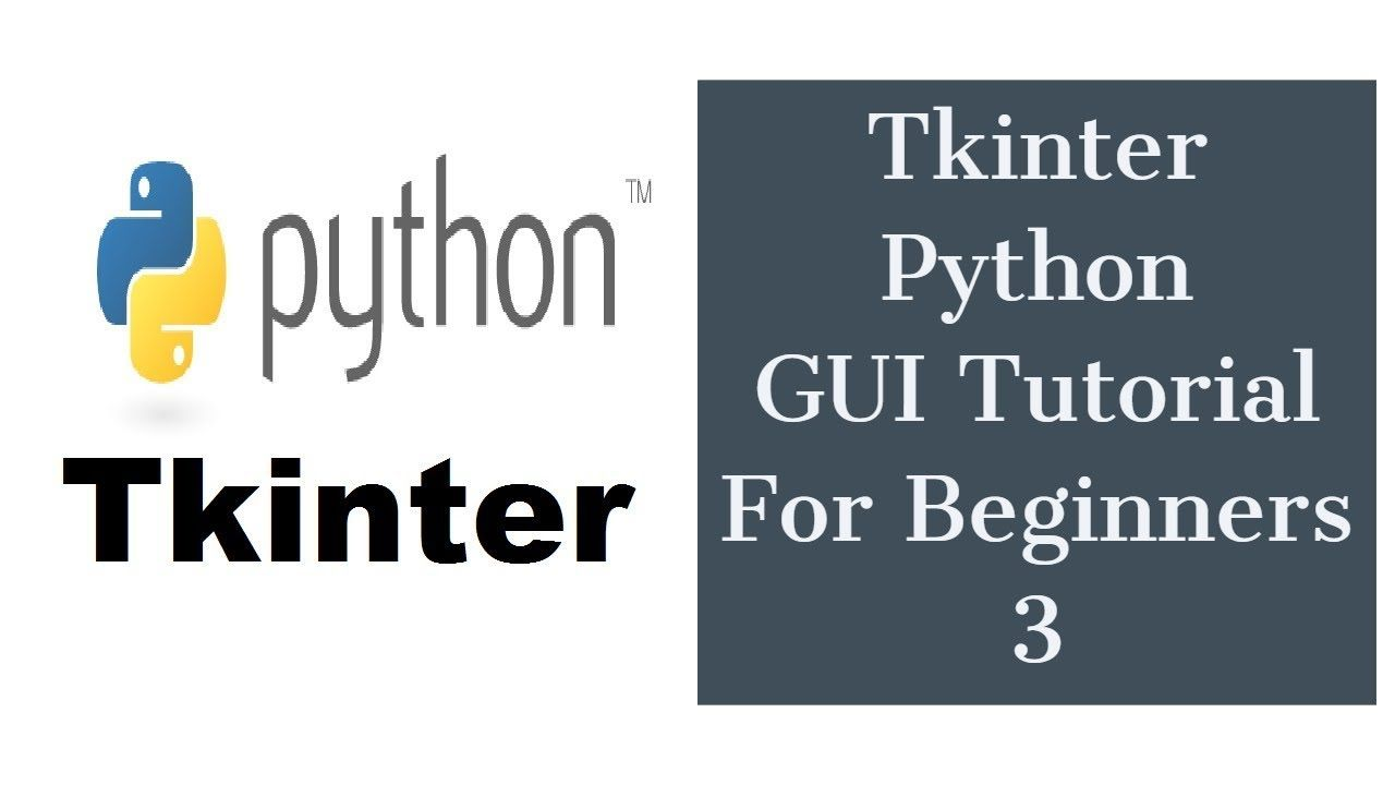 Tkinter Python GUI Tutorial For Beginners 3 - Creating First