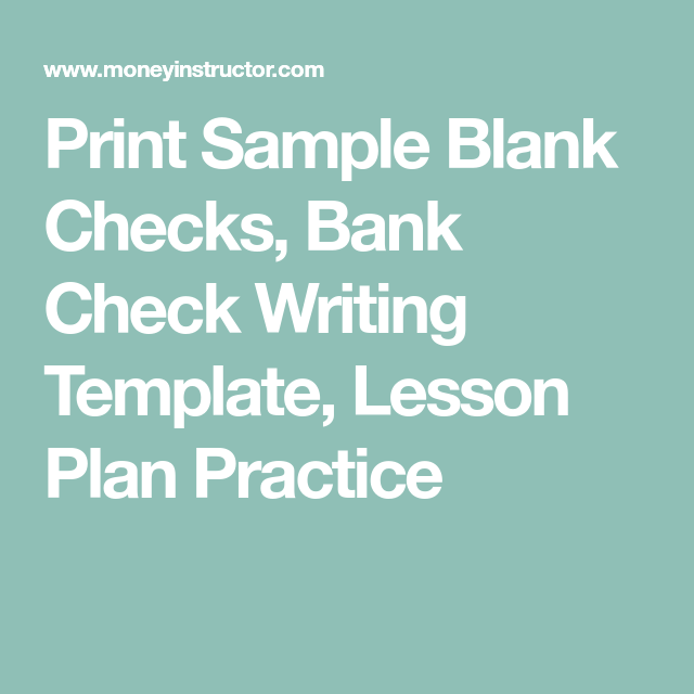 print sample blank checks bank check writing template lesson plan