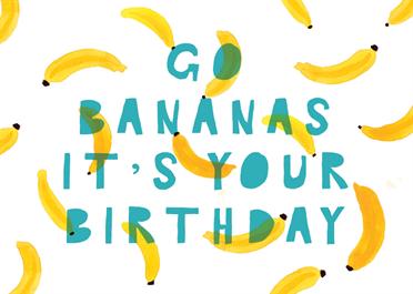Go Bananas Birthday Card Free Greetings Island Funny Birthday Cards Birthday Cards For Boys Happy Birthday Printable