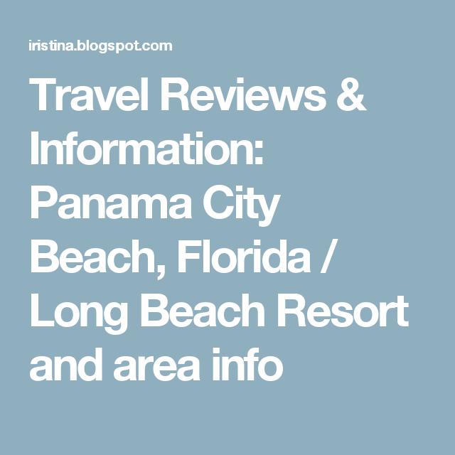 Travel Reviews & Information: Panama City Beach, Florida / Long Beach Resort and area info