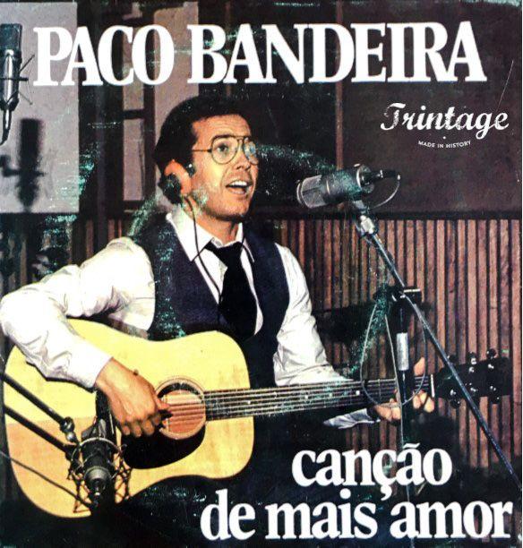 Paco Bandeira. Canção de mais amor (lançado em 1981)
