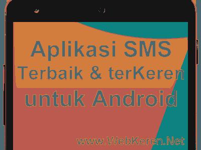 Aplikasi SMS Android Terbaik Android, Tips