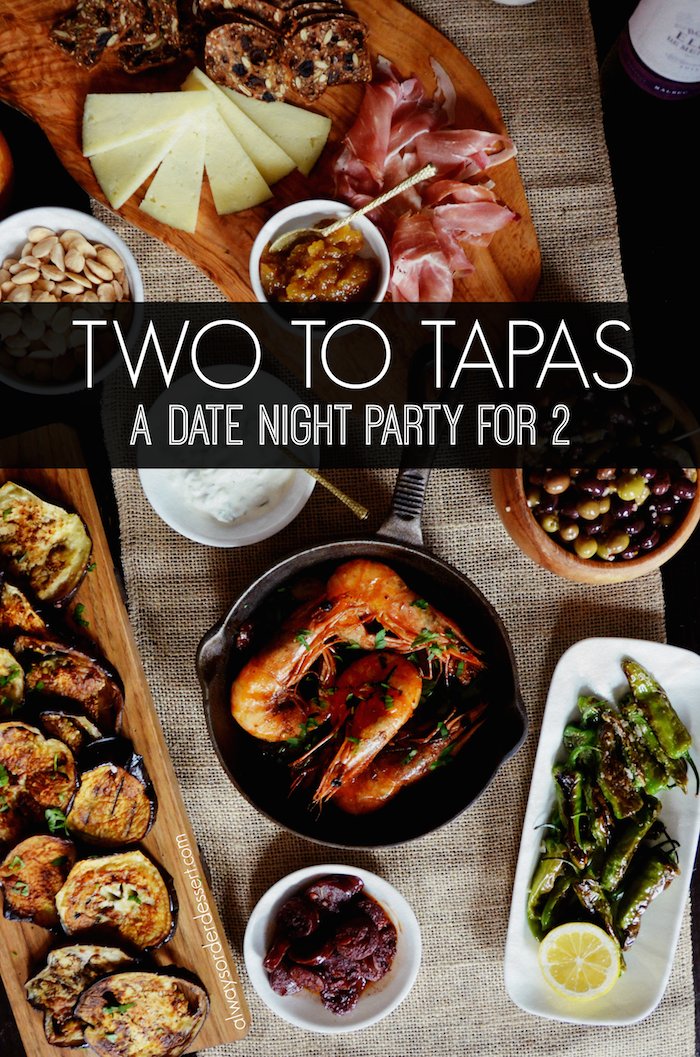 a date night tapas party alwaysorderdessert com faves pinterest dinner rezepte. Black Bedroom Furniture Sets. Home Design Ideas