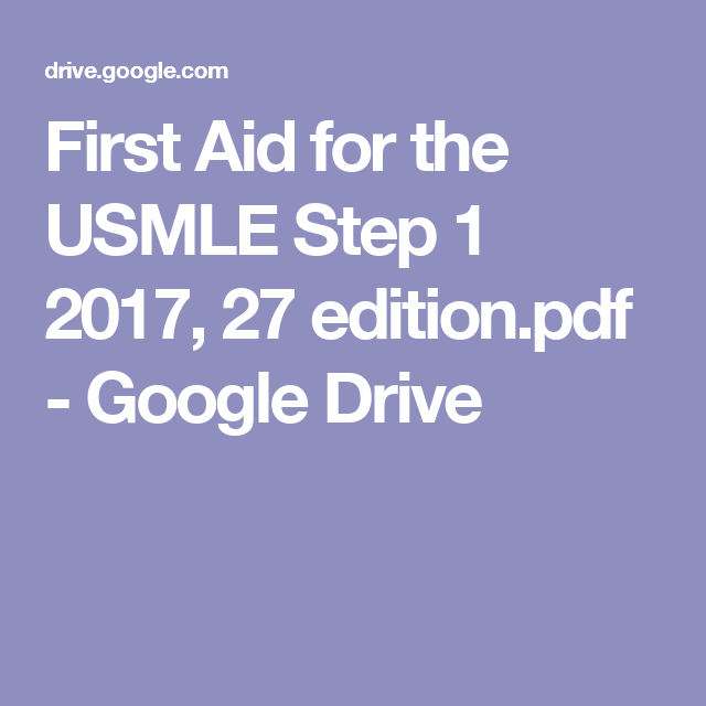First Aid For The Usmle Step 1 2017 27 Edition Pdf Google Drive