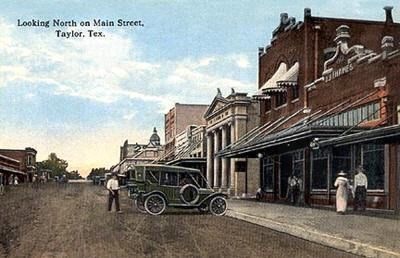 Taylor Hotels Book Your Hotel Here Save Looking North On Main Street Texas Photo Courtesy Texasoldphotos Attraction