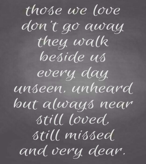Quotes I Love You More Every Day: They Walk Beside Us Every Day
