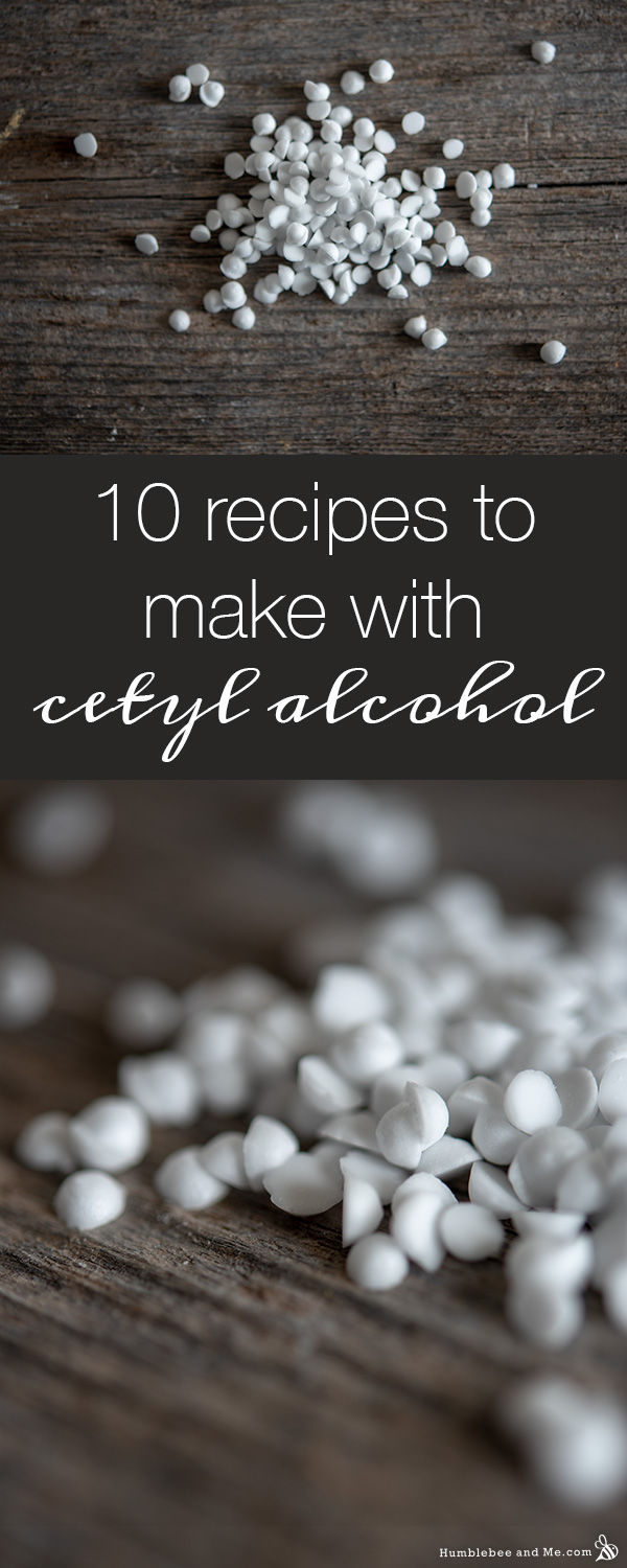 10 Recipes To Make With Cetyl Alcohol Humblebee Me Lotion Recipe Diy Conditioner Alcohol