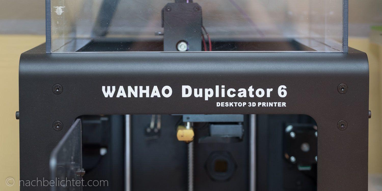 Wanhao Duplicator 6 der beste 3DDrucker unter 1000 Euro