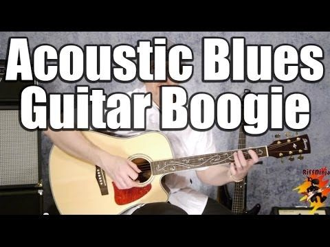 Acoustic Blues Guitar Boogie Blues Guitar Blues Guitar Lessons Learn Guitar