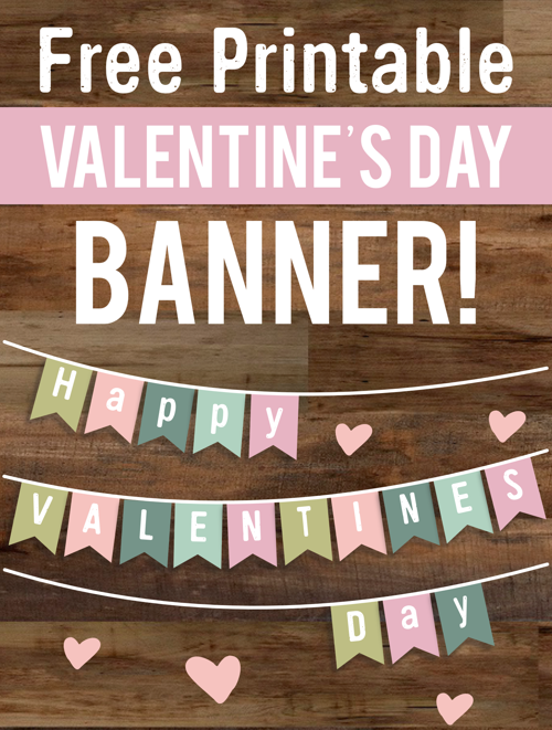Free Valentine S Day Banner Printable Banners Free And Free