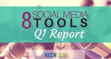 social media tools q1 report